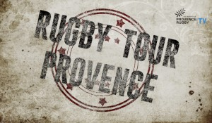 rugby tour provence